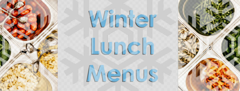 Winter Lunch Menus