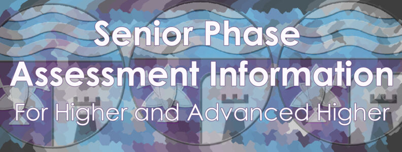 Senior Phase Assessment Information