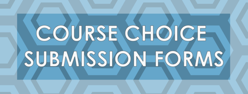Course Choice Submission Forms