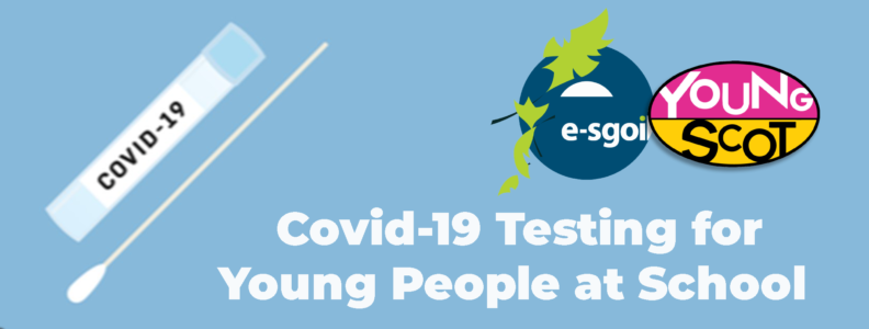 Covid-19 Testing of Young People at School